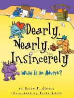 Dearly, nearly, insincerely : what is an adverb?