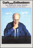 Curb your enthusiasm. The complete third season
