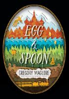 Egg & spoon : a novel