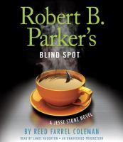 Robert B. Parker's blind spot (AUDIOBOOK)