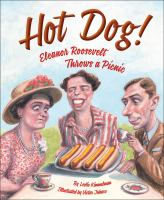 Hot dog! : Eleanor Roosevelt throws a picnic