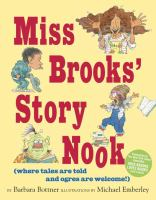 Miss Brooks' Story Nook : (where tales are told and ogres are welcome)