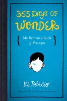 365 Days of Wonder : Mr. Browne's Book of Precepts