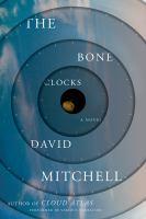 The bone clocks : a novel (AUDIOBOOK)