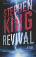 Revival : a novel (LARGE PRINT)