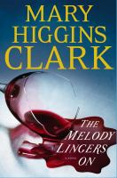 The melody lingers on : a novel