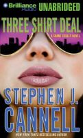 Three shirt deal : a Shane Scully novel (AUDIOBOOK)