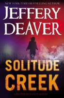 Solitude creek : a Kathryn Dance novel