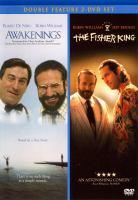 Awakenings ; The fisher king.