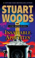 Insatiable appetites : a Stone Barrington novel (LARGE PRINT)