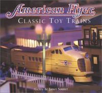 American Flyer : classic toy trains