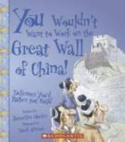 You wouldnt' want to work on the Great Wall of China! : defenses you'd rather not build