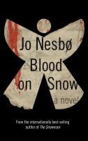 Blood on snow : a novel