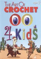 The art of crochet 4 kids