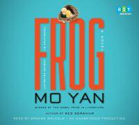 Frog : a novel (AUDIOBOOK)