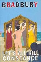 Let's all kill Constance : a novel