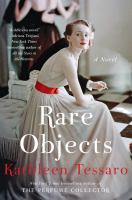 Rare objects : a novel
