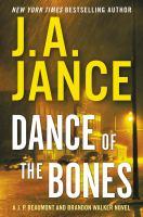 Dance of the bones : a J.P. Beaumont and Brandon Walker novel