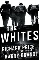 The whites : a novel