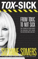 Tox-sick : from toxic to not sick