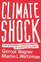 Climate shock : the economic consequences of a hotter planet