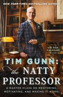 Tim Gunn : the natty professor