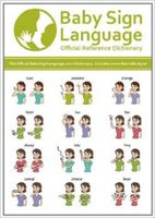Baby sign language : official reference dictionary.