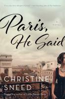 Paris, he said : a novel