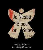 Blood on snow : a novel (AUDIOBOOK)