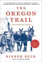 The Oregon Trail : an American journey