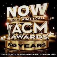 Now that's what I call ACM Awards : 50 years.