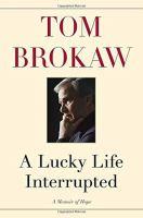 A lucky life interrupted : a memoir of hope
