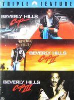 Beverly Hills cop ; Beverly Hills cop II ; Beverly Hills cop III