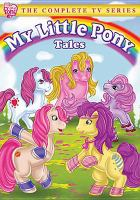 My little pony tales : the complete series