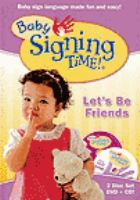 Baby signing time! Vol. 4, Let's be friends