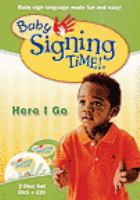 Baby signing time! Vol. 2, Here I go