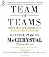 Team of teams : new rules of engagement for a complex world (AUDIOBOOK)