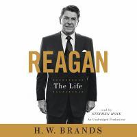Reagan : the life (AUDIOBOOK)