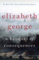 A banquet of consequences : a Lynley novel