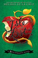 The Isle of the Lost : a Descendents novel