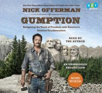 Gumption : relighting the torch of freedom with America's gutsiest troublemakers (AUDIOBOOK)