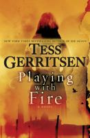 Playing with fire : a novel