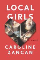 Local girls : a novel