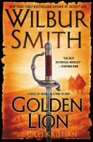 Golden lion : a novel of heroes in a time of war