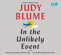 In the unlikely event : a novel (AUDIOBOOK)