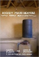 Rocket mass heaters : superefficient woodstoves you can build