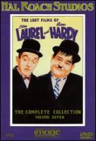 The lost films of Stan Laurel and Oliver Hardy : the complete collection. Volume 7