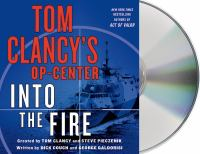 Into the fire : a novel (AUDIOBOOK)