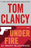 Tom Clancy : under fire (LARGE PRINT)