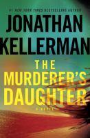 The murderer's daughter : a novel